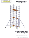BoSS Stairway Access Tower with Multi-Guard User Guide